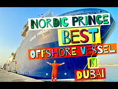 NORDIC PRINCE | the Best offshore supply vessel in Dubai | F