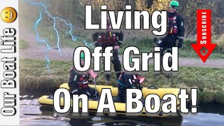 013 Living Off Grid. What is It Like To Live Off Grid in a Narrowboat Boat. Is It Easy?