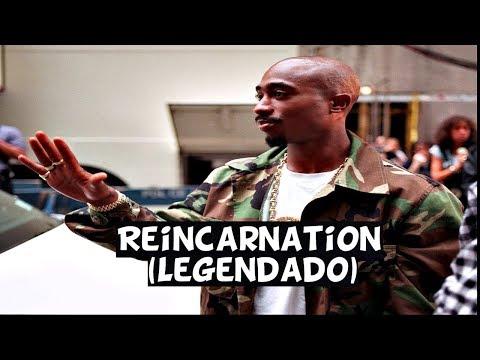2Pac - Reincarnation (Legendado)