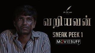 Variyavan - Moviebuff Sneak Peek 01 | Parthy KL, Hari Kumar, Gayatri | Karthik Gopal | Calif Gokul