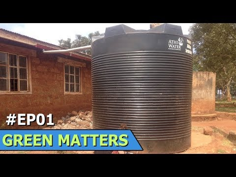 Kenya Rain Harvesting | Green Donkeys | Yangtze Pollution | Green Matters | Episode 1