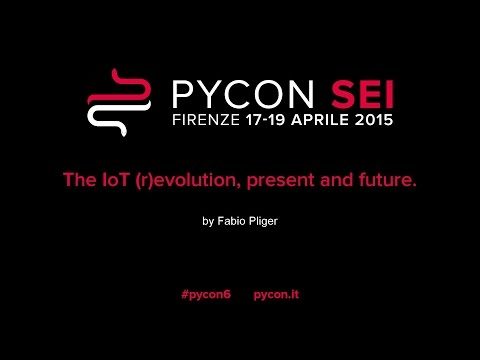 The IoT revolution present and future by Fabio Pliger