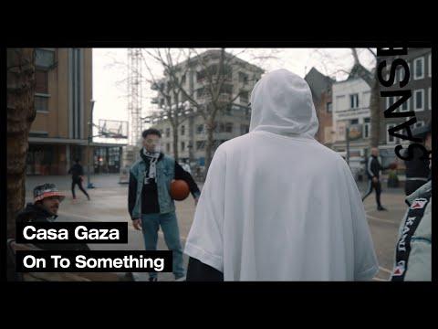 Casa Gaza - On To Something (Rikky Rozay, HADDADI, Luie Louis & Bounty) prod. yungstealy & tusais