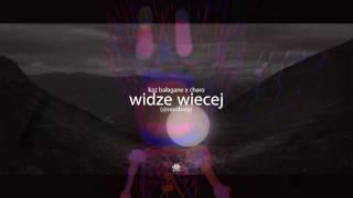 Kaz Bałagane ft. Charo - Widze więcej (@Smolasty)