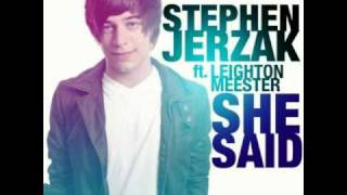 Stephen Jerzak ft. Leighton Meester - She Said full HQ (lyrics)