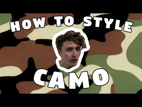 HOW TO STYLE: CAMO
