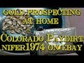 Gold Prospecting at Home #7 - Colorado Gold Paydirt - nifer1974 from eBay