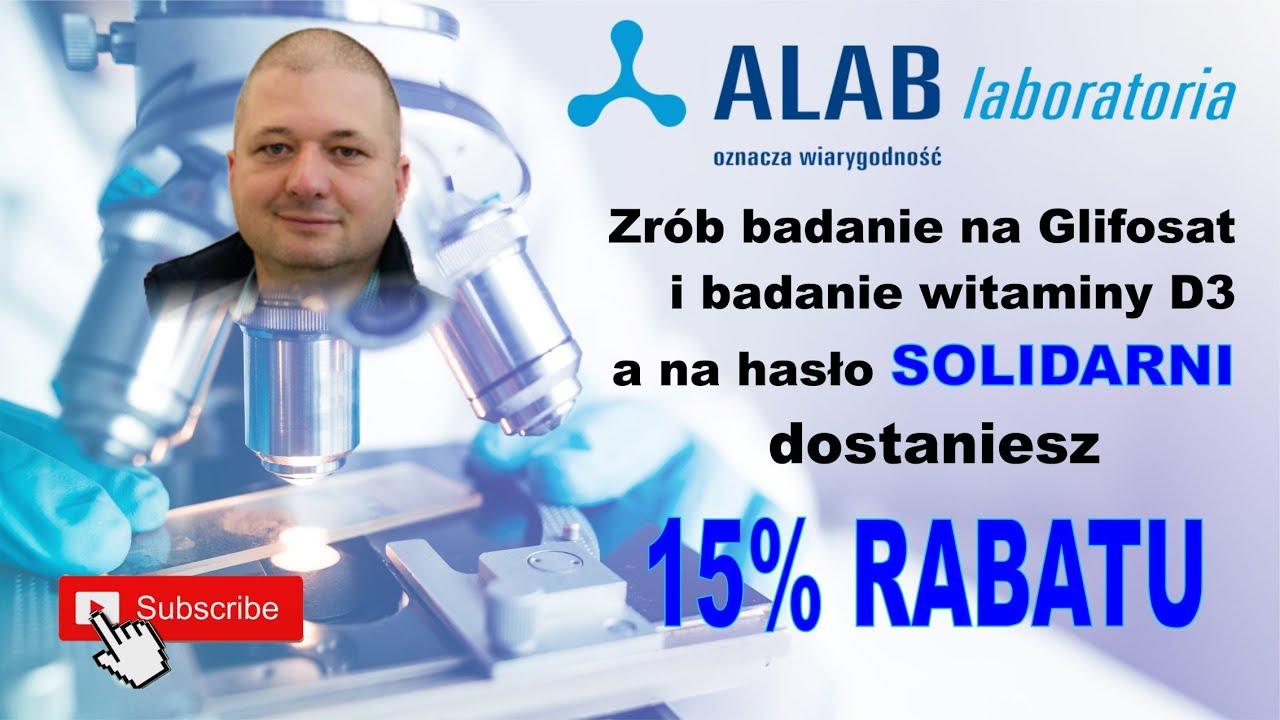 Załatwiłem 15% RABAT na badanie glifosatu i witaminy D3 w laboratoriach ALAB