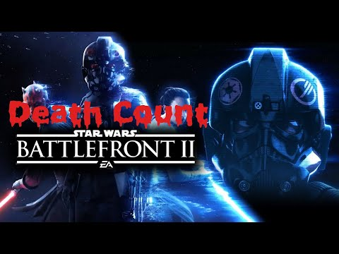 Star Wars Battlefront II(2017) Death Count |