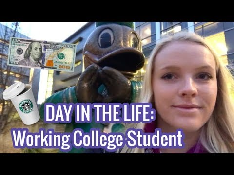 A Day in the Life of a Working College Student - University of Oregon
