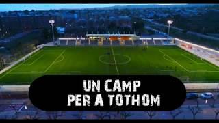 UN CAMP PER A TOTHOM
