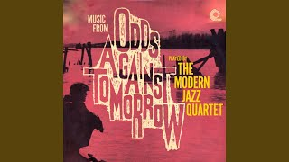 Provided to YouTube by The state51 Conspiracy A Cold Wind Is Blowing · The Modern Jazz Quartet · The Modern Jazz Quartet Odds Against Tomorrow ...