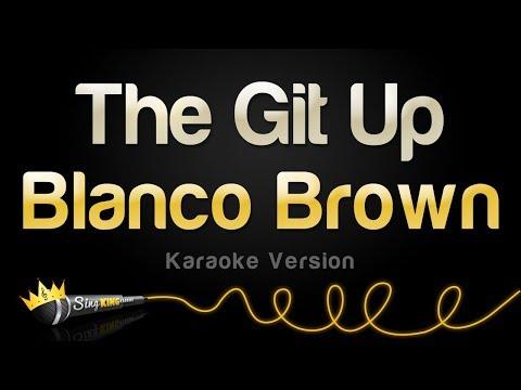 Blanco Brown – The Git Up (Karaoke Version)