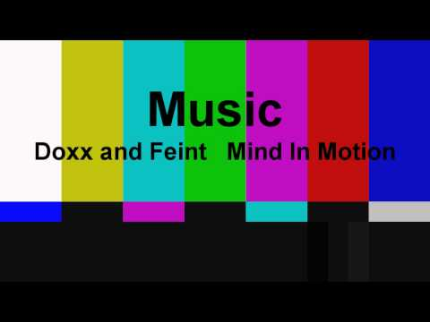 Doxx And Feint   Mind In Motion