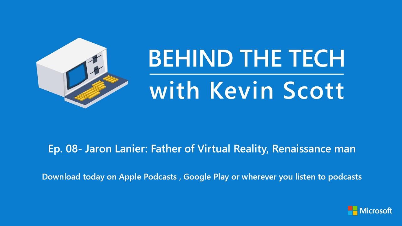 6320187c5769 Episode 8 - Jaron Lanier  Father of Virtual Reality