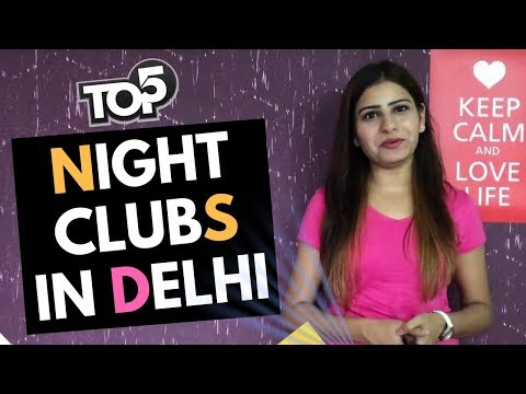 Best Nightclubs in Delhi (Top5) | Nightlife in Delhi | Delhi Best Disco