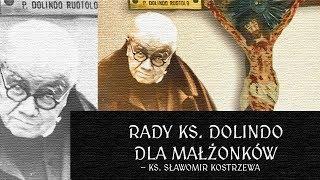 Rady ks. Dolindo dla małżonków - ks. Sławomir Kostrzewa