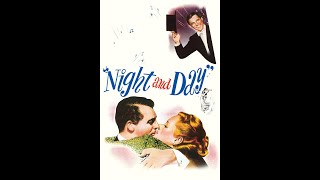 Night and Day (1946) Trailer