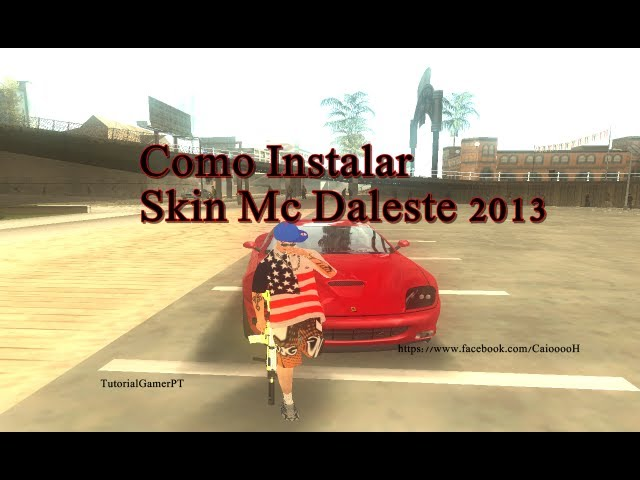 Como instalar a Skin do Mc Daleste GTA San Andreas - Tutorial Travel Video