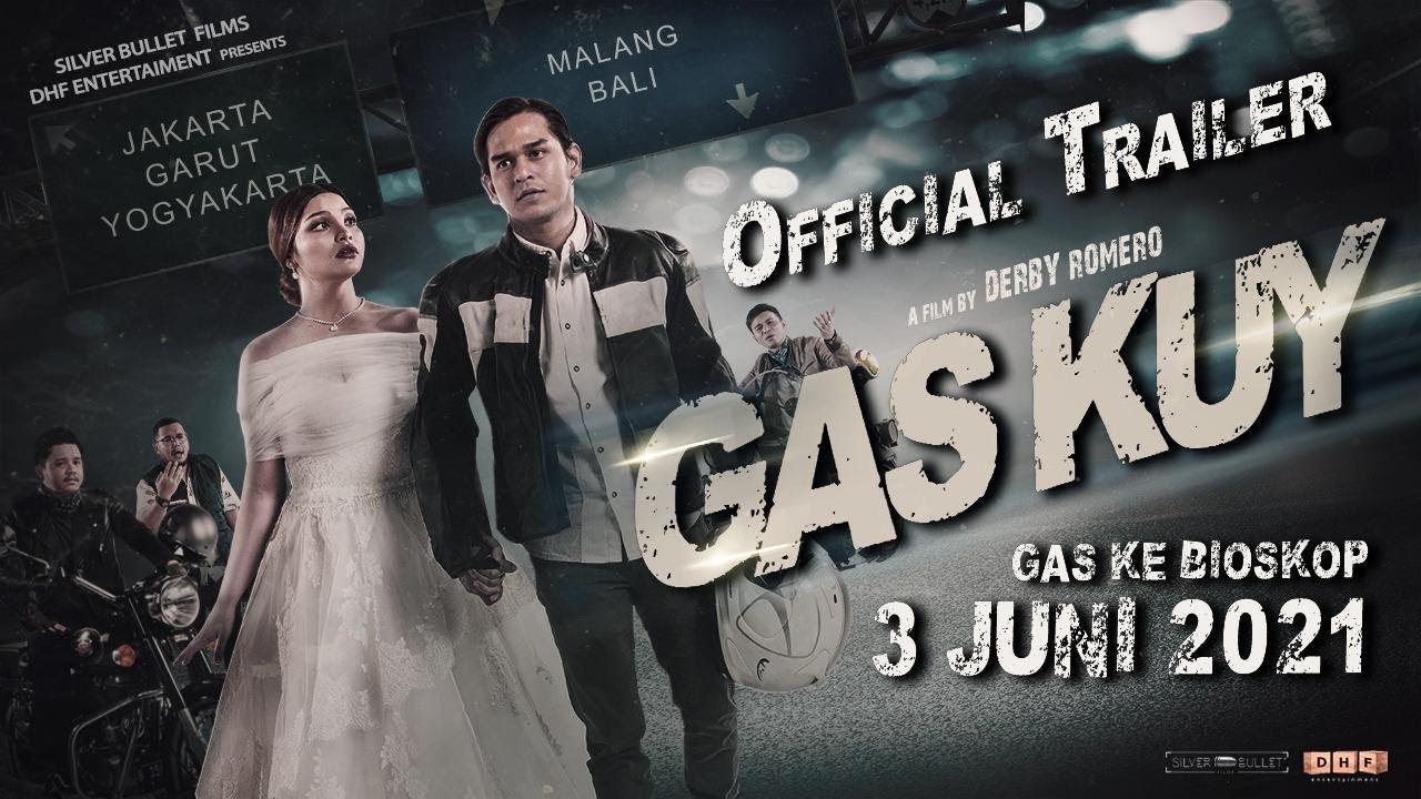 Download FILM GAS KUY - OFFICIAL TRAILER I Di BIOSKOP 3 JUNI 2021