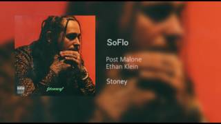 Post Malone - SoFlo (Feat. Ethan Klien) Stoney Unreleased Song (HD)