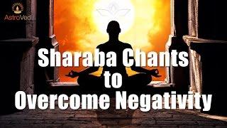 Sharaba Busts Negative Forces