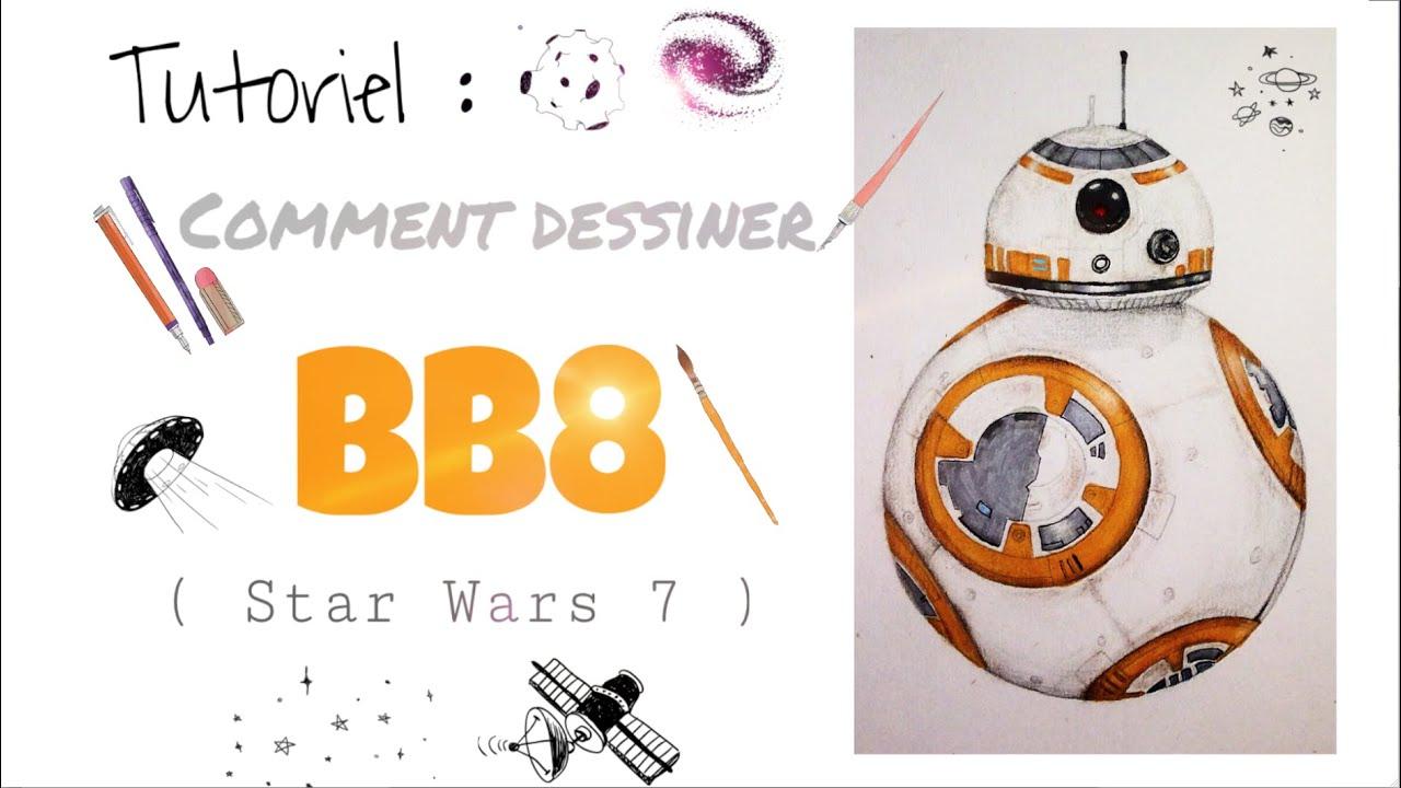 Comment dessiner bb8 tutoriel youtube - Comment dessiner une star ...