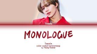 TAEMIN 'MONOLOGUE' [COLOR CODED HAN/ROM/SUBESPAÑOL LYRICS]