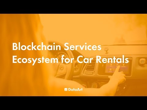 Blockchain Services Ecosystem for Car Rentals