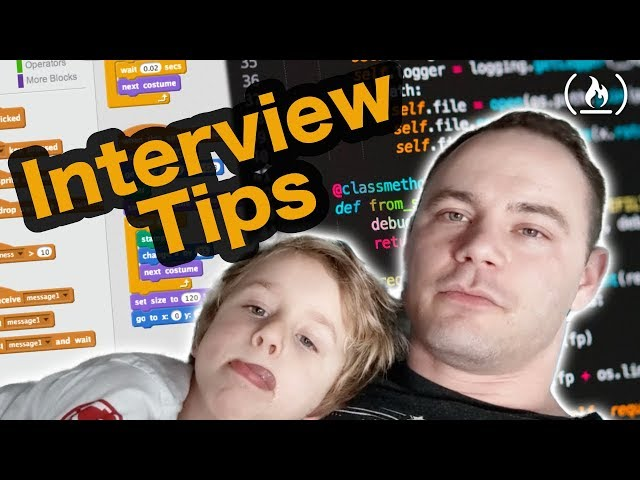 Interview Tips from a Senior Software Engineer... and a 4 year old