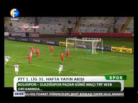 Kanal Fırat Spor - PTT 1. Lig 31. Hafta Yayın Akışı