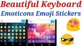 Beautiful keyboard for android | emoji stickers emoticons keyboard android screenshot 4