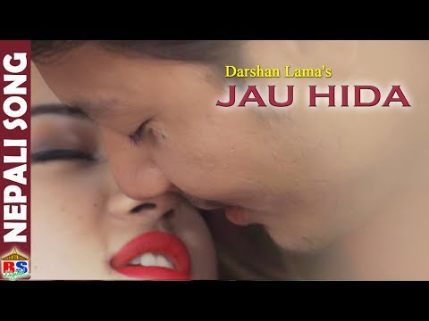 Jau Hida Maichang | New Nepali Song by Darshan Lama | Ft. Nirajan/ Alisha