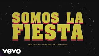 Macaco feat… - Somos la Fiesta (Lyric Video)