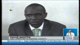 A man arrested for impasonating Prophet David Owuor of Repentance and Holiness