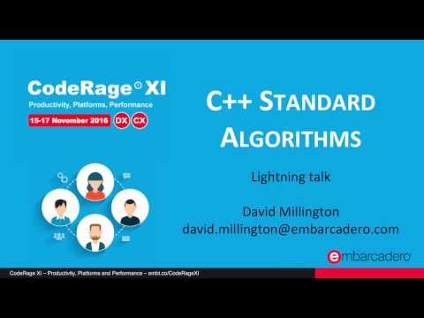 C++ Standard Algorithms with David Millington - CodeRageXI