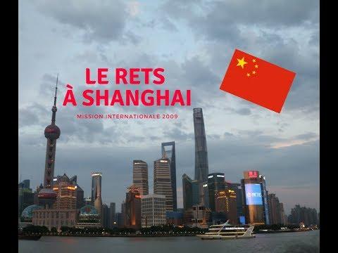 Le RETS à Shanghai partie 1 ( Mission internationale 2018 )