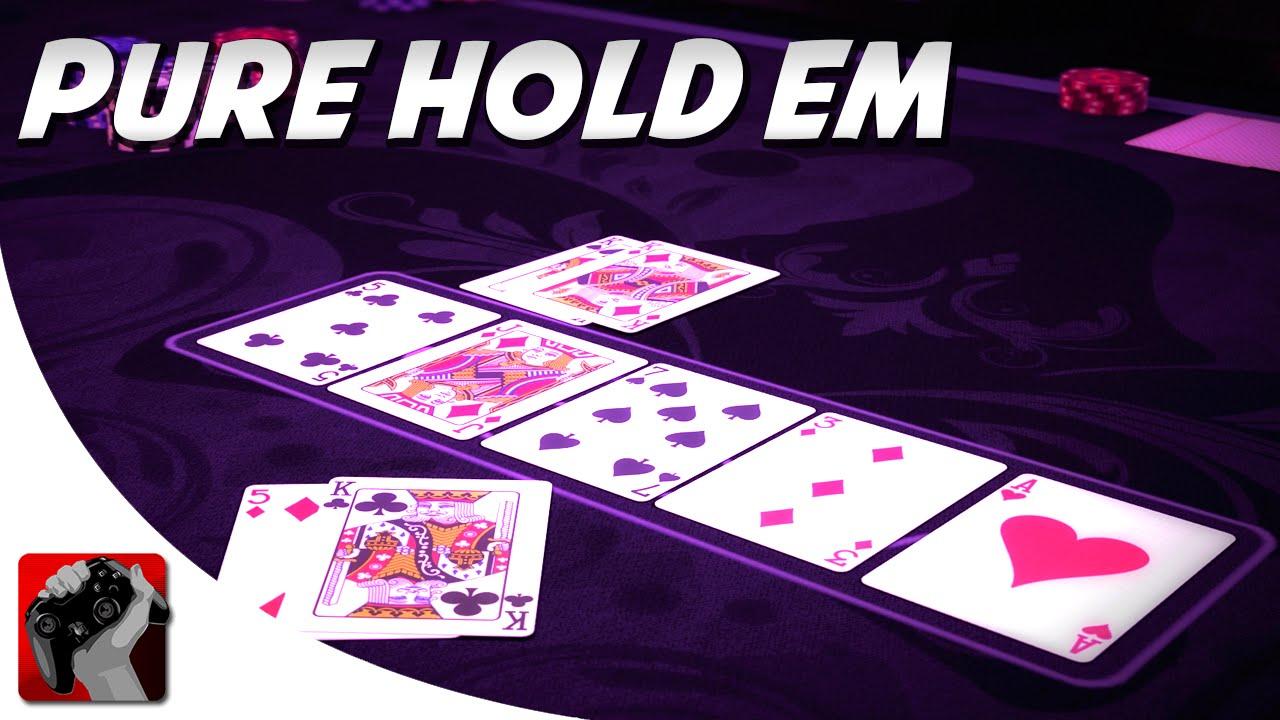 Pure HoldEm