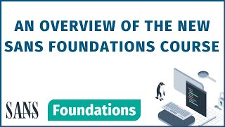 SANS Foundations overview by course author James Lyne