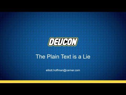 The Plain Text is a Lie