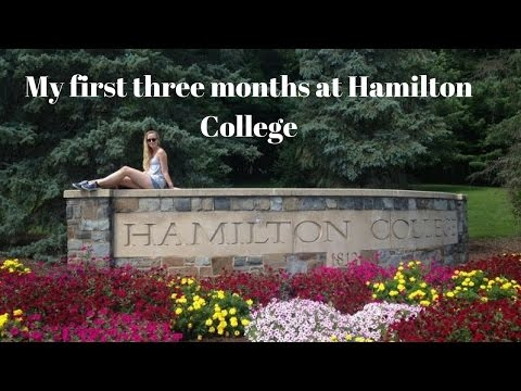 //MY FIRST THREE MONTHS AT HAMILTON COLLEGE, NY//
