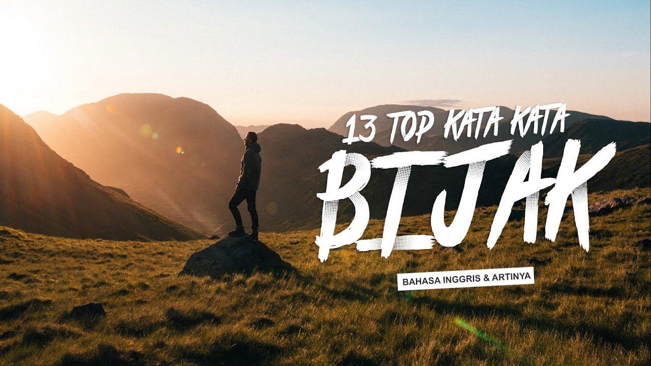 13 Top Kata Kata Bijak Tentang Kehidupan Bahasa Inggris