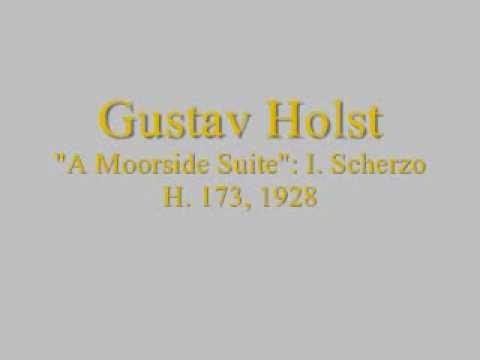 Holst: A Moorside Suite - I. Scherzo