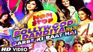 Download Non Stop Bollywood Dandiya 2014 (Full  HD) | Garbe Ki Raat Hai MP3 song and Music Video