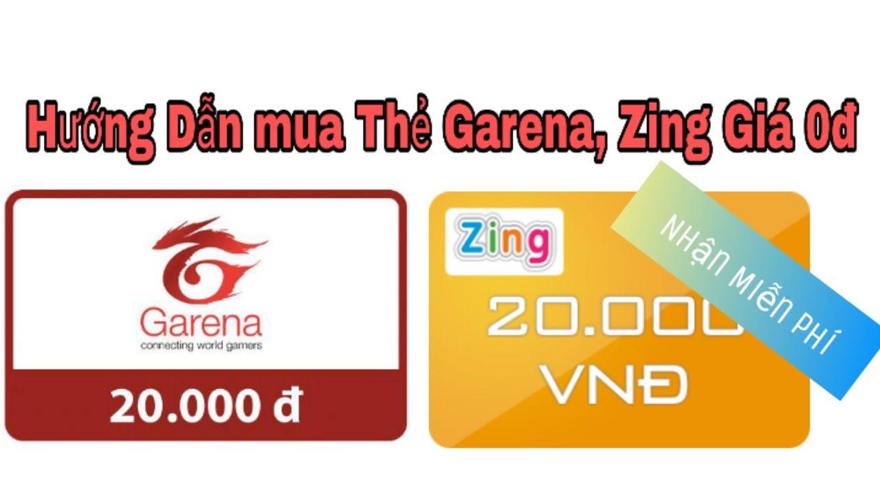 Nhận 20k Thẻ Garena , Zing Miễn Phí Trong 5 phút – 100% Thành Công