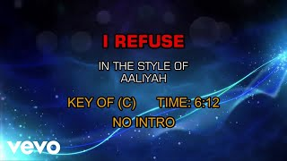 Aaliyah - I Refuse (Karaoke)