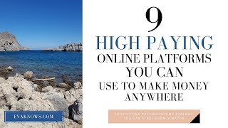 9 High Paying Platforms To Make Money From Home | Make Money Online 2019