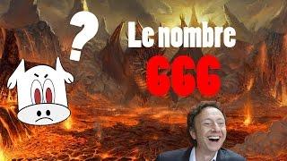 {Pourquoi ?} Le nombre 666 !