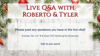 Roberto & Tyler Live Q&A (following the showcase)