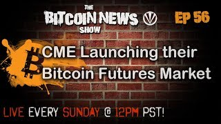 Bitcoin News #56 - A discussion about CME futures market